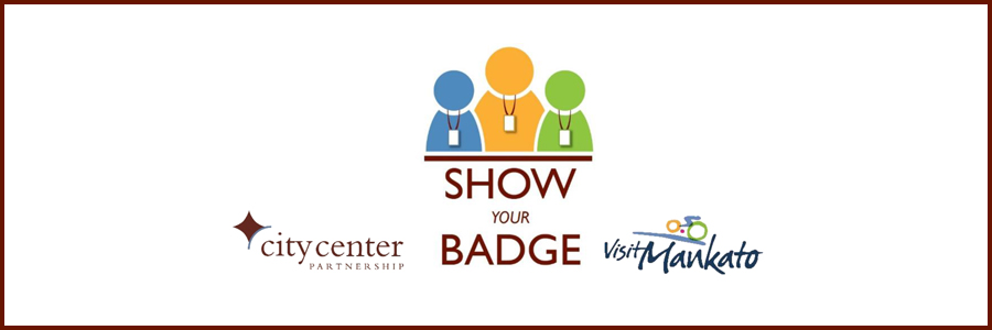 Show Your Badge Program in Mankato and North Mankato