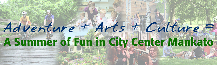 A Summer of Adventure, Arts and Culture in City Center Mankato